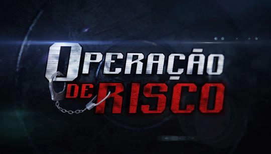 Operação de Risco na Rede TV